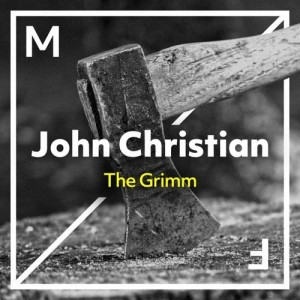 Album The Grimm from John Christian