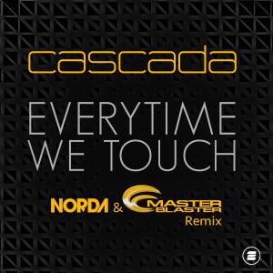 Cascada的專輯Everytime We Touch (Norda & Master Blaster Remix)