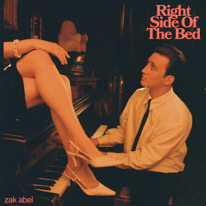 Right Side Of The Bed dari Zak Abel