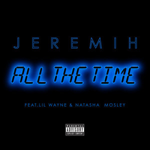 Jeremih的專輯All The Time