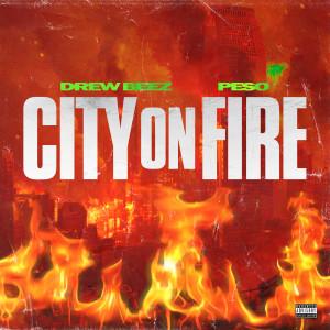 Album City On Fire from Drew Beez