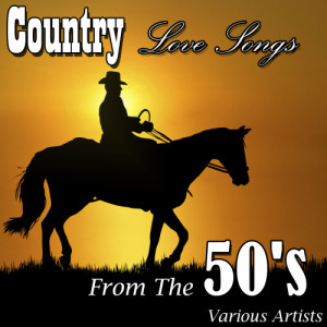 Various Artists的專輯Country Love Songs From The 50's