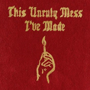 Album This Unruly Mess I've Made from Macklemore & Ryan Lewis