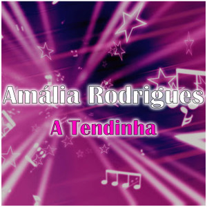 Album A Tendinha from Amália Rodrigues