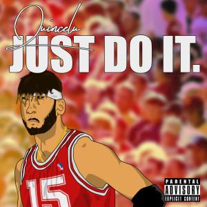 Album Just Do It (Explicit) from QuinceLu