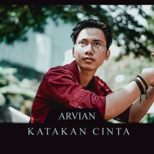 Katakan Cinta dari Arvian