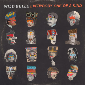Album Everybody One of a Kind (Explicit) from Wild Belle