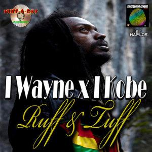 Album Ruff & Tuff - Single from I-Wayne