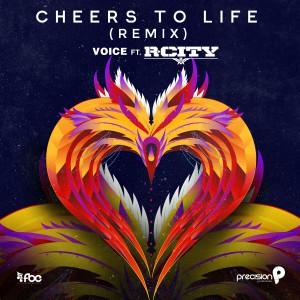 Cheers to Life dari R. City