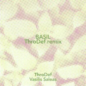 Album Basil (ThroDef Remix) from ThroDef