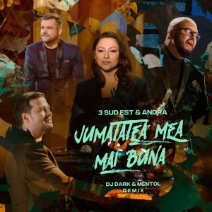 Jumatatea Mea Mai Buna (Dj Dark & Mentol Remix) dari 3rei Sud Est