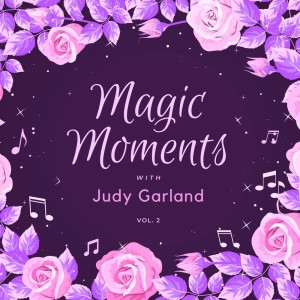 Album Magic Moments with Judy Garland, Vol. 2 from Judy Garland