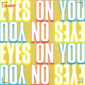 Eyes On You 2018 GOT7