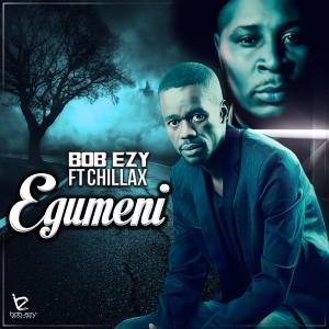 Album Egumeni from Bob'Ezy