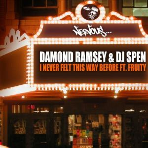 Album I Never Felt This Way Before (feat. Fruity) from Damond Ramsey
