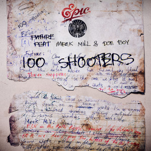Listen to 100 Shooters song with lyrics from Future