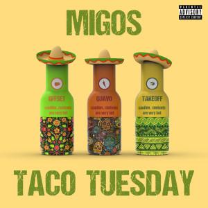 Migos的專輯Taco Tuesday