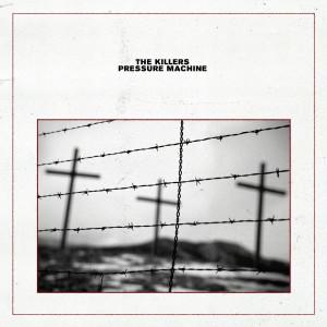 Album Pressure Machine from The Killers