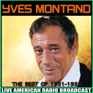 Yves Montand的專輯The Best Of, 1951-1953