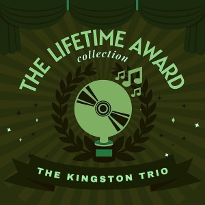 The Kingston Trio的專輯The Lifetime Award Collection