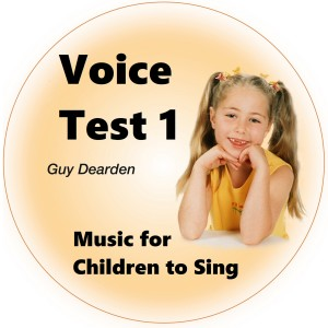 Voice Test 1 - Music for Children to Sing