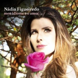 Album Meu Idioma É O Amor from Nadia Figueiredo
