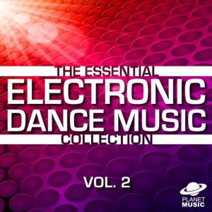 The Hit Co.的專輯The Essential Electronic Dance Music Collection, Vol. 2