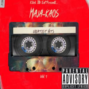Album Maja-Kaos Greatest Hits, Vol. 1 (Explicit) from Big K