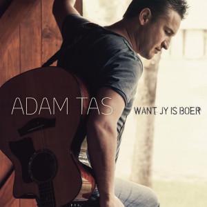 Album Want Jy is Boer from Adam Tas