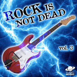 The Hit Co.的專輯Rock Is Not Dead, Vol. 3