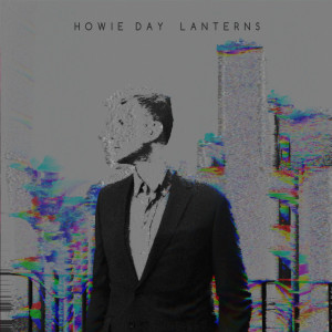 Howie Day的專輯Lanterns