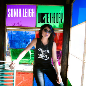Album Waste the Day from Sonia Leigh