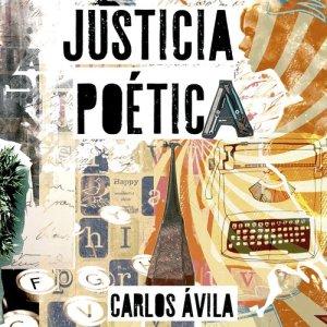 Album Justicia Poética from Carlos Avila