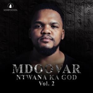 Album Ntwana Ka God, Vol. 2 from Mdoovar