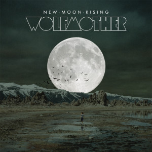 New Moon Rising 2009 Wolfmother