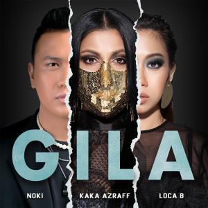 Album Gila from Kaka Azraff