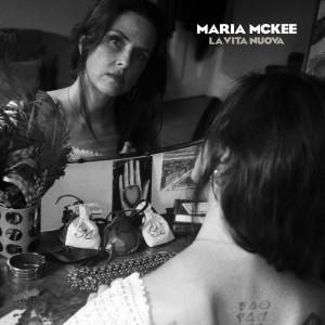 Maria Mckee的專輯La Vita Nuova