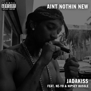 Ain't Nothin New (feat. Ne-Yo) (Explicit)
