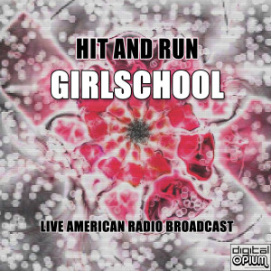 Album Hit And Run (Live) from Girlschool
