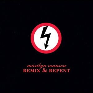 Remix & Repent 1997 Marilyn Manson