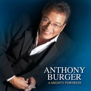 Album A Mighty Fortress from Anthony Burger