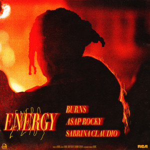 Album Energy (with A$AP Rocky & Sabrina Claudio) from BURNS
