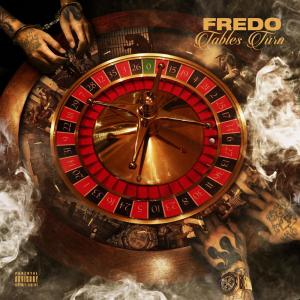 Album Tables Turn from Fredo