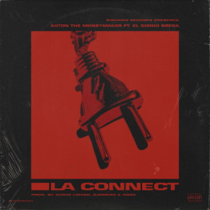 Album La Connect (Explicit) from Axton the MoneyMaker