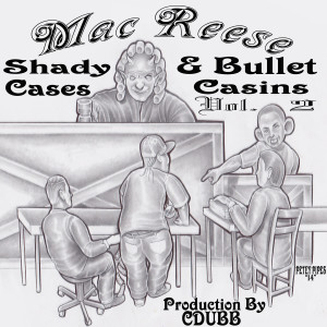 Album Shady Cases & Bullet Casings, Vol. 2 from Mac Reese