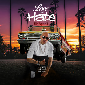 Album Love and Hate (Explicit) from Mr. Capone-E
