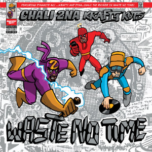 Album Waste No Time from Chali 2na