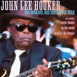 John Lee Hooker的專輯One Bourbon, One Scotch, One Beer