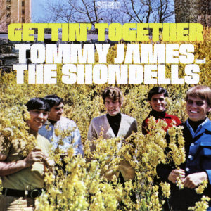 Album Gettin' Together from Tommy James & The Shondells