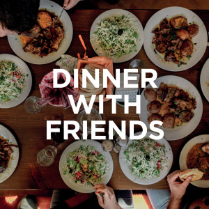 Album Dinner with friends (Explicit) from Various Artists